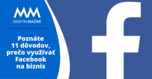 poznate-11-dovodov-preco-vyuzivat-facebook-na-biznis