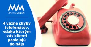 Chyby v telefonátoch